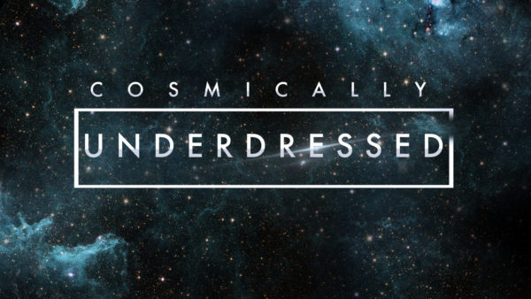 Cosmically Underdressed